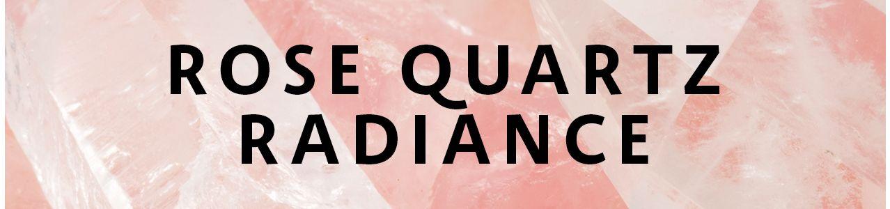 Rose Quartz Radiance